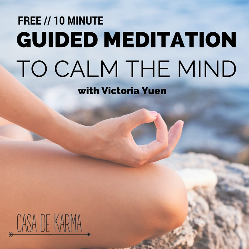 10 minute Guided Meditation to Calm Your