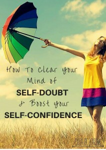 How To Clear Your Mind of Self-Doubt