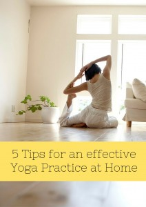 5 Tips for an effective Yoga Practice at Home