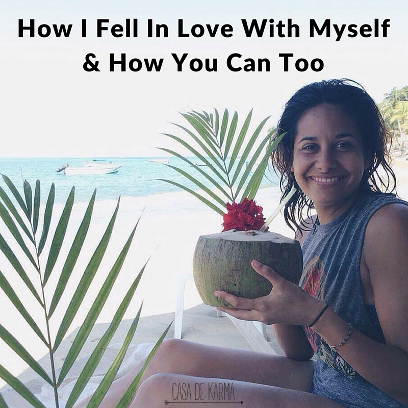 How I Fell In Love With Myself & How You Can Too
