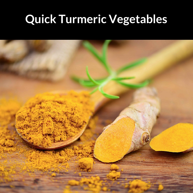Quick Turmeric Vegetables