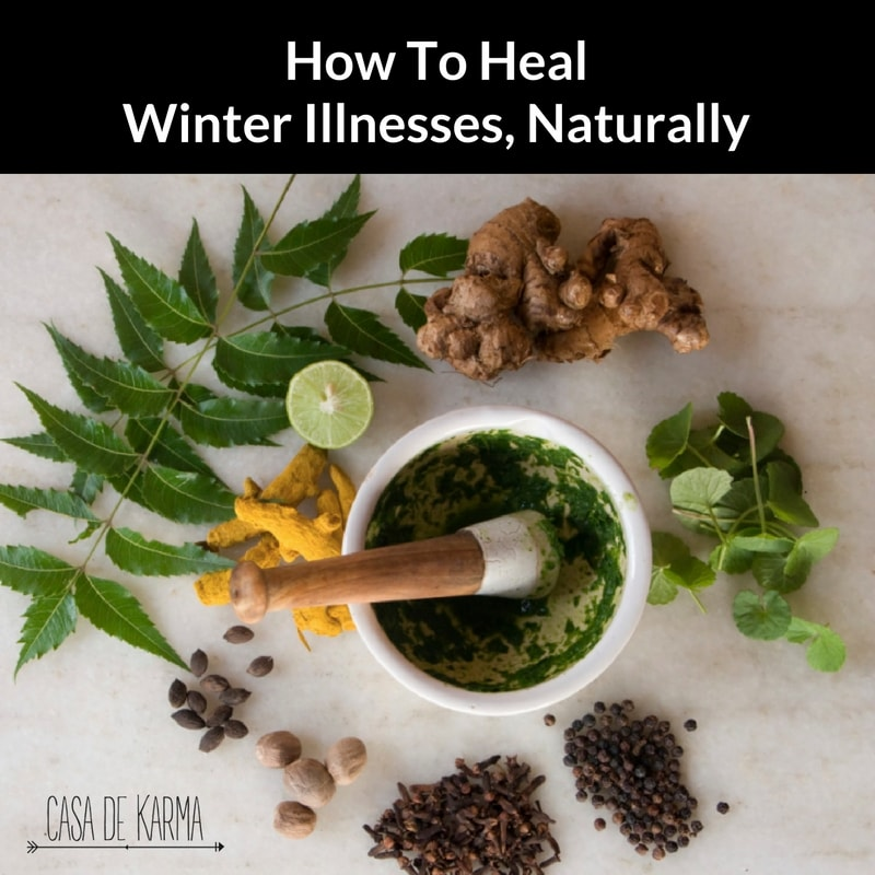 how to heal winter illnesses, naturally