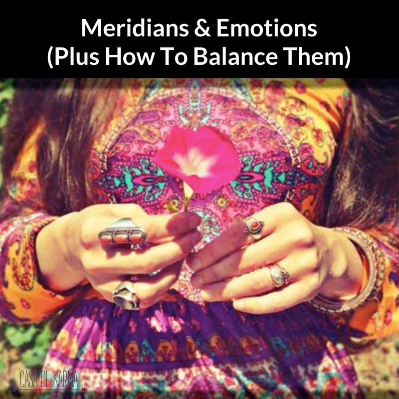 meridians and emotions casadekarma.com.au