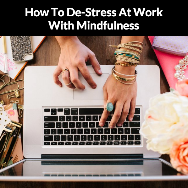 Tips and Tricks For Mindfulness At Work